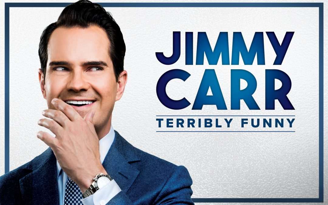 Jimmy Carr- Terribly Funny (new Date)