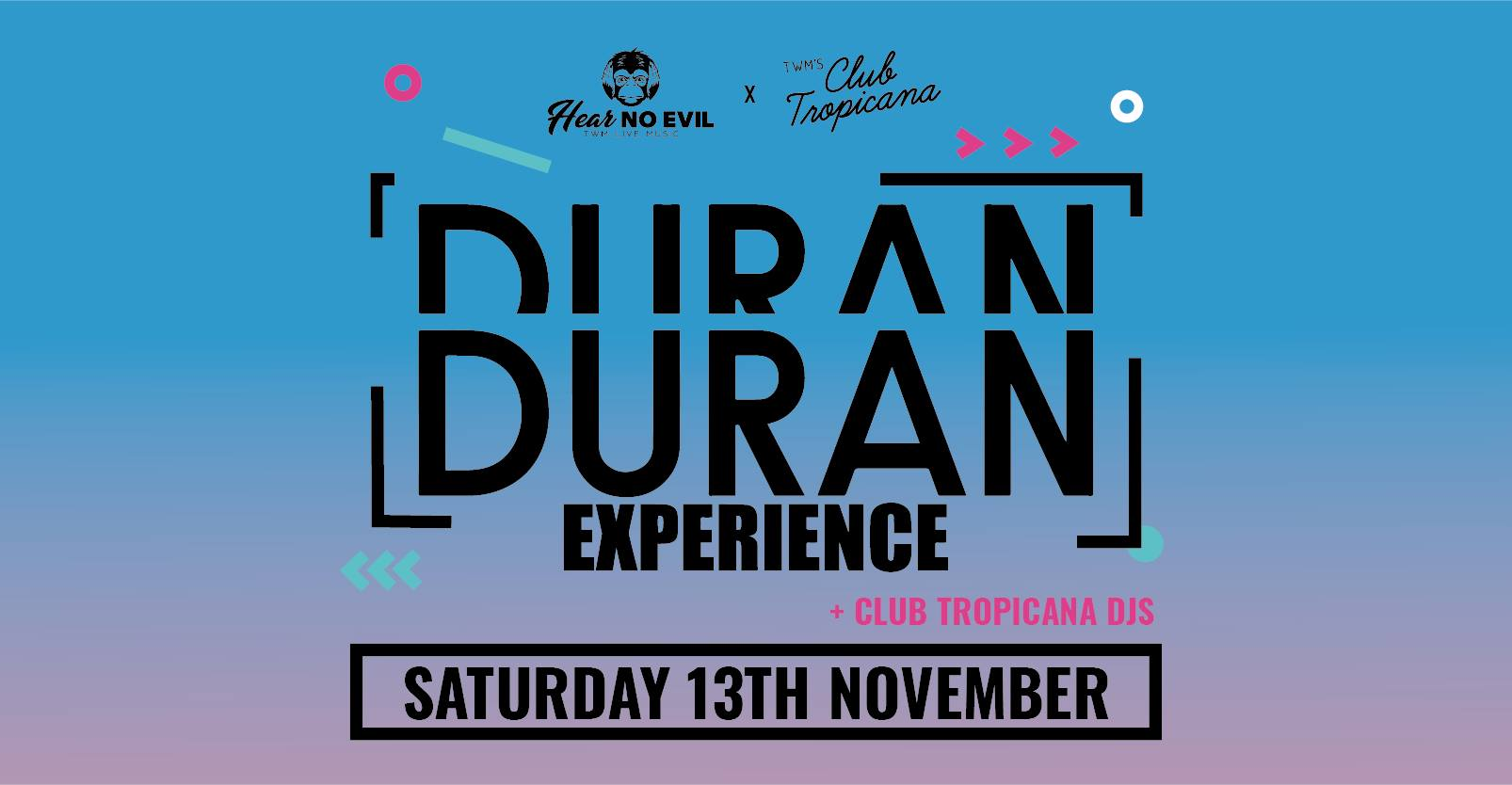 The Duran Duran Experience At Three Wise Monkeys