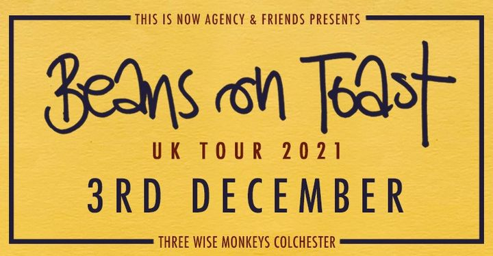 Beans On Toast – Uk Tour 2021 (colchester)