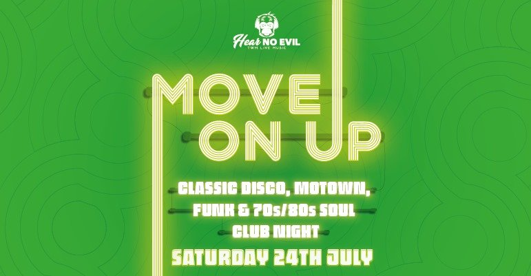 Move On Up – Classic Disco, Motown, Funk & 70's/80's Soul Club Night